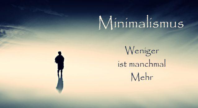 Minimalismus: weniger ist mehr