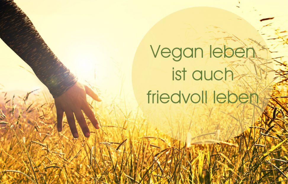Mein Weg ins bewusste tierleidfreie (vegane) Leben